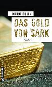 Cover-Bild zu Das Gold von Sark (eBook) von Bulin, Marc