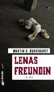 Cover-Bild zu Lenas Freundin (eBook) von Burkhardt, Martin S.
