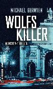 Cover-Bild zu Wolfs Killer (eBook) von Gerwien, Michael