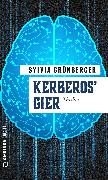 Cover-Bild zu Kerberos' Gier (eBook) von Grünberger, Sylvia