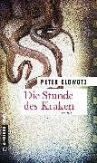 Cover-Bild zu Die Stunde des Kraken (eBook) von Glowotz, Peter