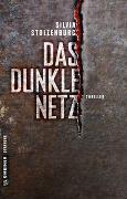 Cover-Bild zu Das dunkle Netz von Stolzenburg, Silvia