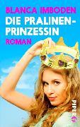 Cover-Bild zu Die Pralinen-Prinzessin (eBook) von Imboden, Blanca