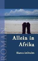 Cover-Bild zu Allein in Afrika (eBook) von Imboden, Blanca