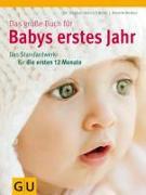 Cover-Bild zu Das große Buch für Babys erstes Jahr von Nolden, Annette