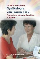 Cover-Bild zu Gynäkologie von Frau zu Frau von Hengstberger, Maria