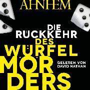 Cover-Bild zu Die Rückkehr des Würfelmörders (Audio Download) von Ahnhem, Stefan