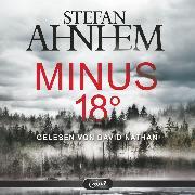 Cover-Bild zu Minus 18 Grad (Audio Download) von Ahnhem, Stefan