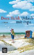 Cover-Bild zu Urlaub mit Papa (eBook) von Heldt, Dora
