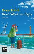 Cover-Bild zu Kein Wort zu Papa (eBook) von Heldt, Dora