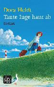Cover-Bild zu Tante Inge haut ab (eBook) von Heldt, Dora