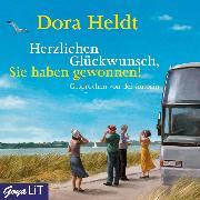 Cover-Bild zu Herzlichen Glückwunsch, Sie haben gewonnen! (Audio Download) von Heldt, Dora