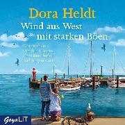 Cover-Bild zu Wind aus West mit starken Böen (Audio Download) von Heldt, Dora