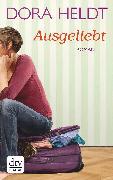 Cover-Bild zu Ausgeliebt (eBook) von Heldt, Dora