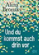 Cover-Bild zu Und du kommst auch drin vor von Bronsky, Alina