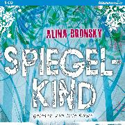 Cover-Bild zu Spiegelkind (Audio Download) von Bronsky, Alina