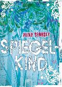 Cover-Bild zu Spiegelkind (eBook) von Bronsky, Alina