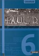 Cover-Bild zu P.A.U.L. D. 6. Lehrerband von Aland, Sabine