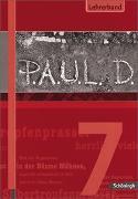 Cover-Bild zu P.A.U.L. D. 7. Lehrerband mit CD-ROM von Aland, Sabine
