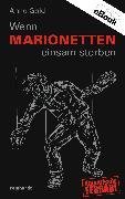 Cover-Bild zu Wenn Marionetten einsam sterben (eBook) von Gold, Anne