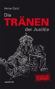 Cover-Bild zu Die Tränen der Justitia von Gold, Anne