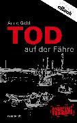 Cover-Bild zu Tod auf der Fähre (eBook) von Gold, Anne