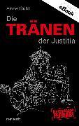 Cover-Bild zu Die Tränen der Justitia (eBook) von Gold, Anne