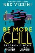 Cover-Bild zu Be More Chill: The Graphic Novel von Vizzini, Ned