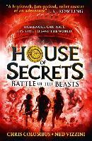 Cover-Bild zu House of Secrets 02. Battle of the Beasts von Columbus, Chris