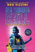 Cover-Bild zu Be More Chill (Broadway Tie-In) von Vizzini, Ned
