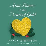 Cover-Bild zu Aunt Dimity and the Heart of Gold - Aunt Dimity, Book 24 (Unabridged) (Audio Download) von Atherton, Nancy