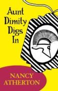 Cover-Bild zu Aunt Dimity Digs In (Aunt Dimity Mysteries, Book 4) (eBook) von Atherton, Nancy