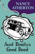 Cover-Bild zu Aunt Dimity's Good Deed (Aunt Dimity Mysteries, Book 3) (eBook) von Atherton, Nancy