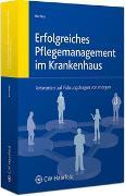 Cover-Bild zu Erfolgreiches Pflegemanagement im Krankenhaus von Bechtel, Peter