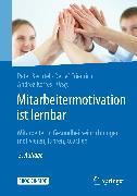 Cover-Bild zu Mitarbeitermotivation ist lernbar (eBook) von Bechtel, Peter (Hrsg.)