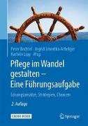 Cover-Bild zu Pflege im Wandel gestalten - Eine Führungsaufgabe von Bechtel, Peter (Hrsg.)