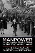 Cover-Bild zu Manpower and the Armies of the British Empire in the Two World Wars (eBook) von Brown, Andrew L. (Hrsg.)