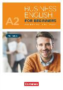 Cover-Bild zu Business English for Beginners, New Edition, A2, Workbook, Mit PagePlayer-App inkl. Audios von Frost, Andrew