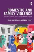 Cover-Bild zu Domestic and Family Violence (eBook) von Meyer, Silke