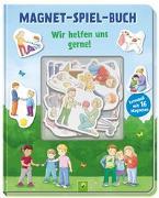 Cover-Bild zu Magnet-Spiel-Buch Wir helfen uns gerne! von Dieken, Svenja