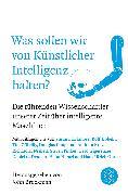 Cover-Bild zu Was sollen wir von Künstlicher Intelligenz halten? von Brockman, John (Hrsg.)