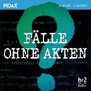Cover-Bild zu Fälle ohne Akten (Audio Download) von Kasper, Hans