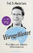 Cover-Bild zu Hirngeflüster (eBook) von Korte, Prof. Dr. Martin