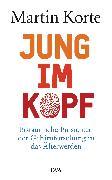 Cover-Bild zu Jung im Kopf (eBook) von Korte, Martin