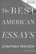 Cover-Bild zu The Best American Essays 2016 (eBook) von Franzen, Jonathan (Hrsg.)
