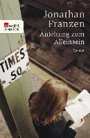 Cover-Bild zu Anleitung zum Alleinsein (eBook) von Franzen, Jonathan