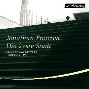 Cover-Bild zu Die 27ste Stadt (Audio Download) von Franzen, Jonathan