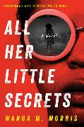 Cover-Bild zu All Her Little Secrets von Morris, Wanda M.