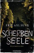 Cover-Bild zu Scherbenseele von Sund, Erik Axl