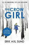 Cover-Bild zu The Crow Girl von Sund, Erik Axl